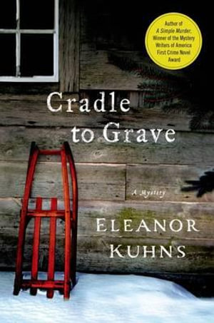Cradle to Grave : Will Rees Mysteries - Eleanor Kuhns
