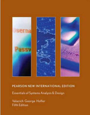 Essentials of Systems Analysis and Design : Pearson New International Edition : 5th Edition - Joseph Valacich