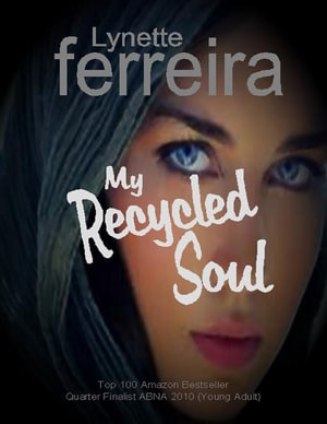 My Recycled Soul - Lynette Ferreira