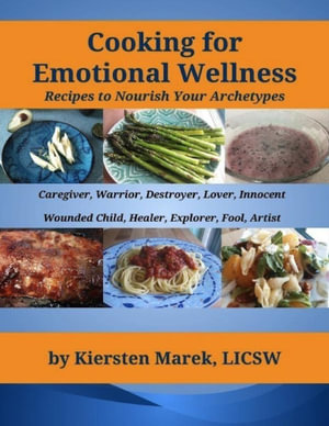 Cooking for Emotional Wellness - Kiersten Marek
