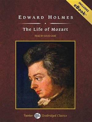 The Life of Mozart - Edward Holmes