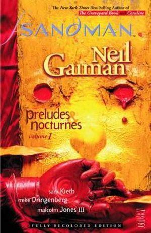 Sandman : Volume 1: Preludes & Nocturnes - Neil Gaiman