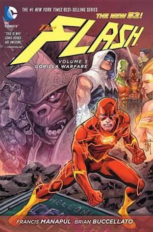 The Flash : Gorilla Warfare (The New 52) : Volume 3 - Brian Buccellato