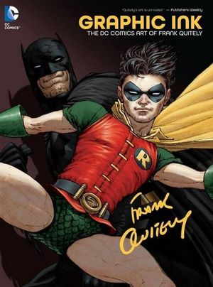 Graphic Ink : DC Comics Art of Frank Quitely - Frank Quitely