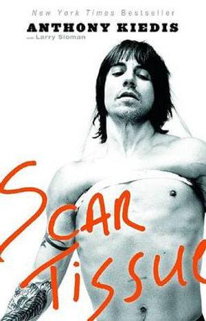 Scar Tissue - Anthony Kiedis