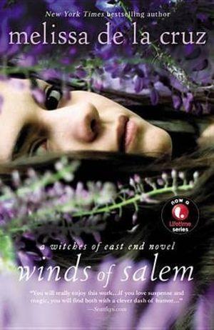 Winds of Salem : A Witches of East End Novel - Melissa de La Cruz