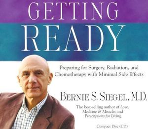 Getting Ready : Spoken Word CD - Bernie S. Siegel