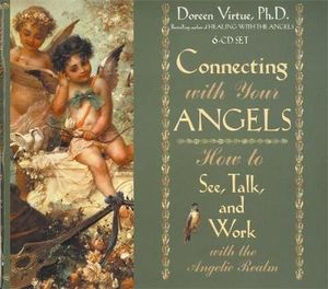 Connecting With Your Angels - Doreen Virtue