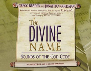 The Divine Name : Sounds of the God Code - Gregg Braden