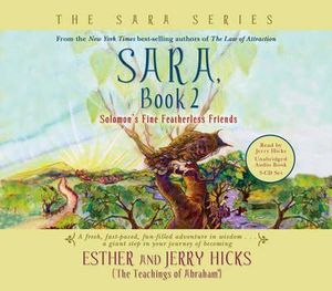 Solomon's Fine Featherless Friends :  Sara Book 2 - Esther Hicks