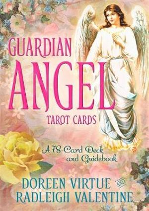 Guardian Angel Tarot Cards : A 78-Card Deck and Guidebook - Doreen Virtue