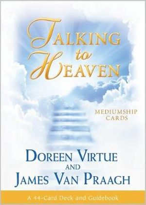 Talking to Heaven Mediumship Cards : A 44-Card Deck and Guidebook - Doreen Virtue