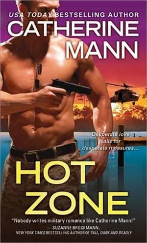 Hot Zone - Catherine Mann
