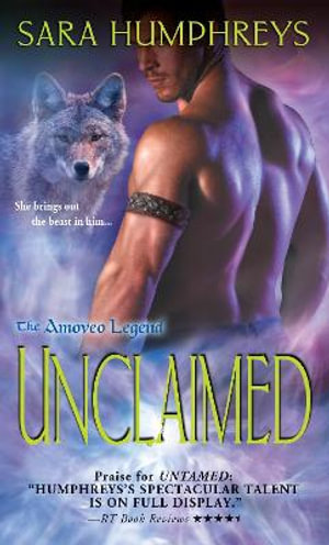 Unclaimed : Amoveo Legend - Sara Humphreys