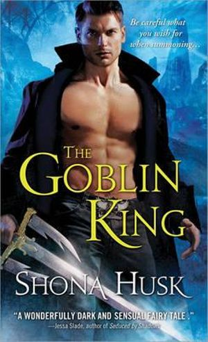 The Goblin King - Shona Husk