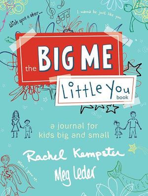 The Big Me, Little You Book - Meg Leder