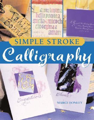Simple Stroke Calligraphy - Marci Donley