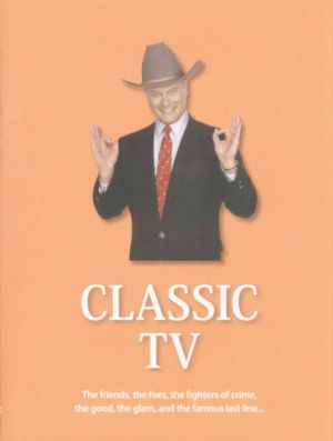 Classic TV : The Friends, The Foes, The Fighters Of Crime, The Good, The Glam, And The Famous Last Line... - Fiona Jerome