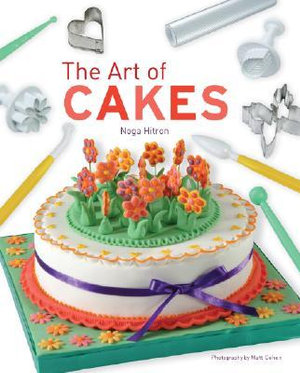 The Art of Cakes - Noga Hitron