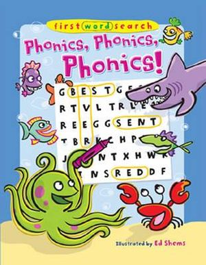 Phonics, Phonics, Phonics! : First Word Search - Ed Shems