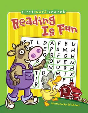 Reading Is Fun : First Word Search - Ed Shems
