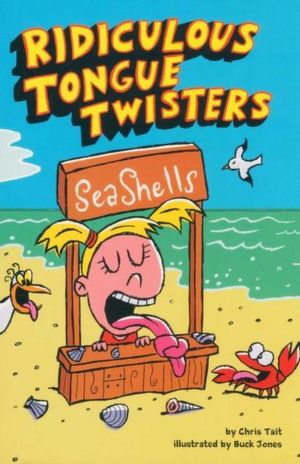 Ridiculous Tongue Twisters - Chris Tait