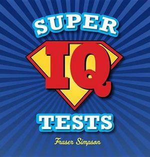 Super IQ Tests Fraser Simpson