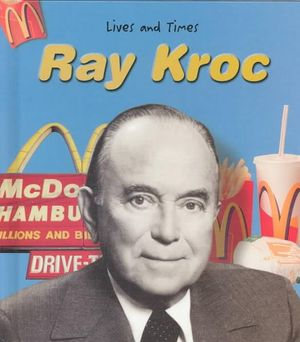 Kiesha Blog Ray Kroc Education