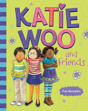 Katie Woo and Friends : Katie Woo (Quality) - Fran Manushkin