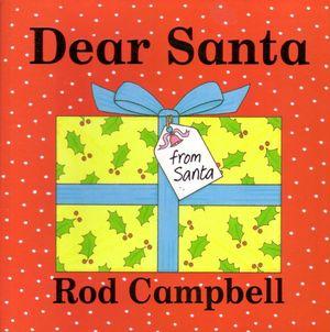 Dear Santa Rod Campbell