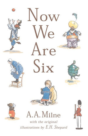 Now We Are Six (Classic Colour Edition) : Winnie-the-Pooh - Classic Editions - A.A. Milne