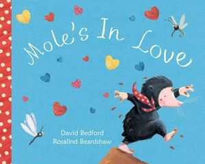 Mole's in Love - David Bedford