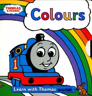 Colours : Thomas & Friends - Learn With Thomas - Egmont Books Staff