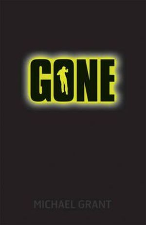 Gone : Gone Series : Book 1 - Michael Grant