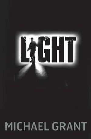 Light : Gone Series : Book 6 - Michael Grant