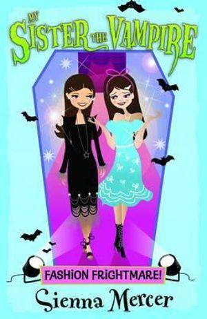 Fashion Frightmare! - Sienna Mercer