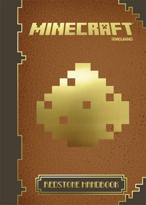 Minecraft : The Official Redstone Handbook : Book 2 - Minecraft