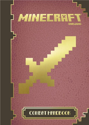 Minecraft : The Official Combat Handbook : Book 3 - Egmont UK Ltd