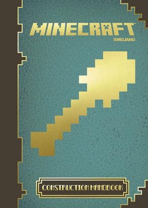 Minecraft : The Official Construction Handbook : Book 4 - Egmont UK Ltd