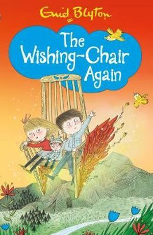 The Wishing-Chair Again : The Wishing-chair Series - Enid Blyton