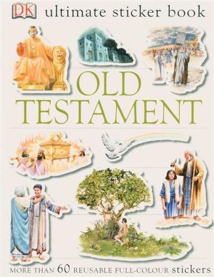 Old Testament : DK Ultimate Sticker Book - More Than 60 Reusable Full-Color Stickers - DK Publishing