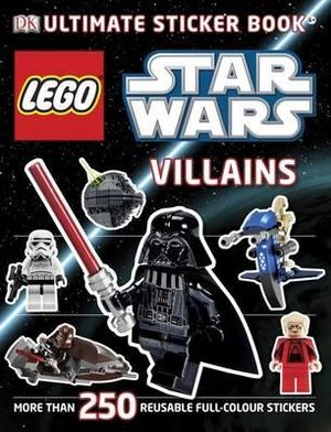 Lego Star Wars : Villains Ultimate Sticker Collection : More Than 250 Reusable Full-colour Stickers - DK Publishing