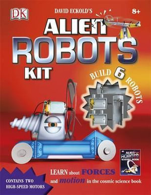 The Alien Robots Kit - Dorling Kindersley