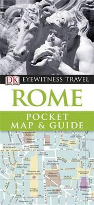 DK Eyewitness Pocket Map and Guide : Rome - Dorling Kindersley
