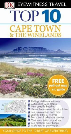 Cape Town and the Winelands (Eyewitness Top 10) Philip Briggs