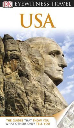 DK Eyewitness Travel Guide : USA - Dorling Kindersley