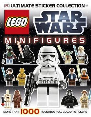 LEGO Star Wars Minifigures Ultimate Sticker Collection : More Than 1000 Reusable Full-Color Stickers - Dorling Kindersley