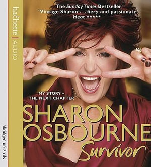 Sharon Osbourne Survivor : My Story - The Next Chapter - Sharon Osbourne