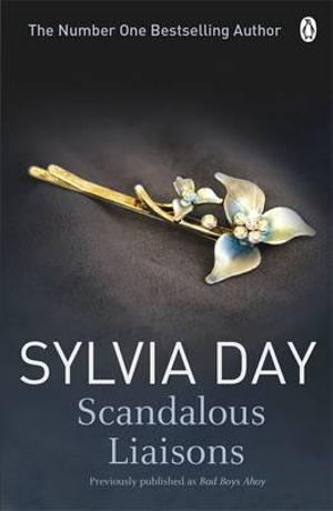 Scandalous Liaisons - Sylvia Day