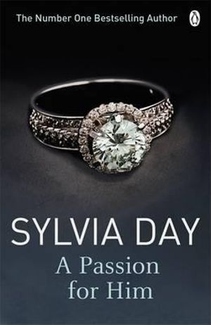 A Passion for Him : Historical Series - Sylvia Day